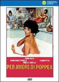 Locandina Per amore di Poppea