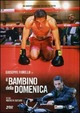 Cover Dvd DVD Il bambino della domenica