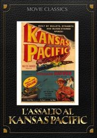 Locandina Assalto al Kansas Pacific