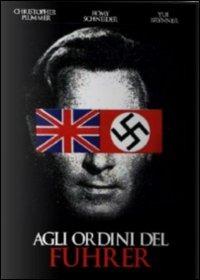 Locandina Agli ordini del führer e al servizio di sua maestà