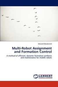 multi robot assignment and formation control