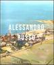 Alessandro Russo. Catalogo della mostra (Catanzaro, 16 aprile-31 maggio 2011)