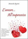 L' amore... all'improvviso