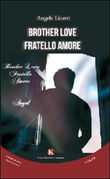 Brother love-Fratello amore