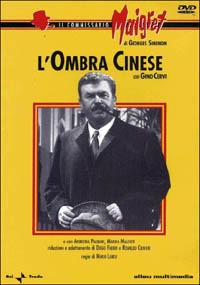 Locandina Il commissario Maigret - L'ombra cinese. Parte 1