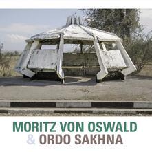 Moritz Von Oswald and Ordo Sakhna - Vinile LP di Moritz Von Oswald