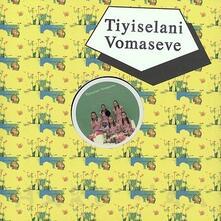Ep - Vinile LP di Tiyiselani Vomaseve