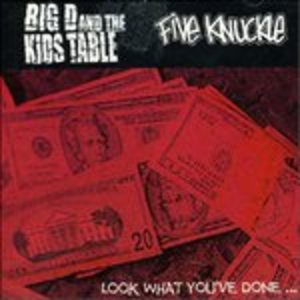 CD 5 Knuckle - Look What Youve Big D , Kids Table