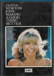 Making A Good Thing Better (Musicassetta) - Musicassetta di Olivia Newton-John