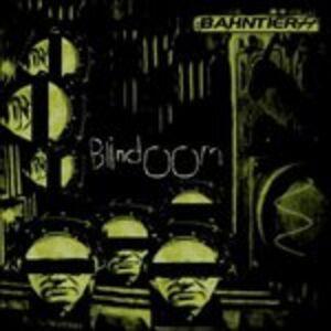 Foto Cover di Blindoom, CD di Bahntier, prodotto da Rustblade