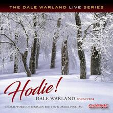 Hodie!: Choral Works Of Benjamin Britten & Daniel Pinkham - CD Audio