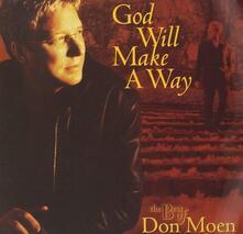 God Will Make A Way - CD Audio + DVD di Don Moen