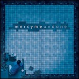 CD Undone di MercyMe