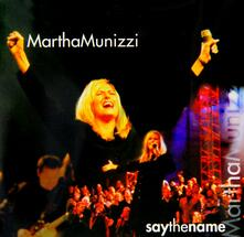 Say the Name - CD Audio di Martha Munizzi