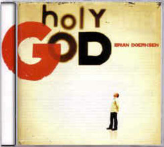 Foto Cover di Holy God, CD di Brian Doerksen, prodotto da Integrity