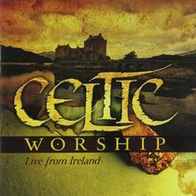 Celtic Worship Live from Ireland - CD Audio