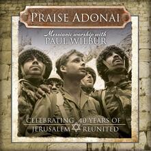 Praise Adonai - CD Audio di Paul Wilbur