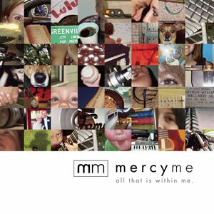 CD All That Is Within Me di Mercy Me