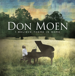 CD I Believe There Is More di Don Moen