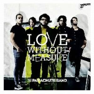 Love Without Measure - CD Audio di Parachute Band
