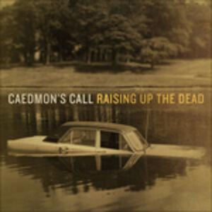 Foto Cover di Raising Up the Dead, CD di Caedmon's Call, prodotto da Asaph