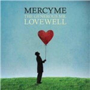 CD Generous Mr. Lovewell di MercyMe