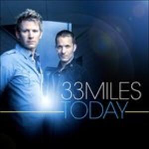 Today - CD Audio di 33 Miles