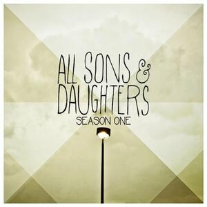 Season One - CD Audio di All Sons and Daughters