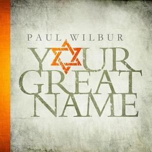 CD Your Great Name di Paul Wilbur