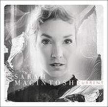 Current - CD Audio di Sarah MacIntosh