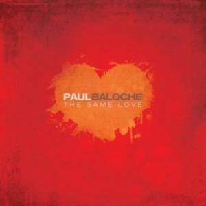 CD Same Love di Paul Baloche
