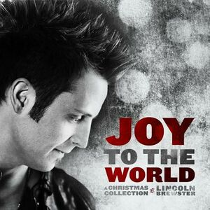 CD Joy to the World di Lincoln Brewster