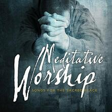 Meditative Worship - CD Audio