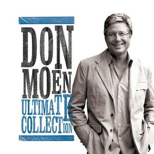 Foto Cover di Ultimate Collection, CD di Don Moen, prodotto da Integrity