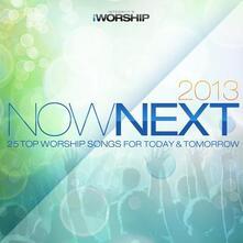 Worship NowNext 2013 - CD Audio