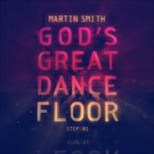 CD God's Great Dance Floor di Martin Smith