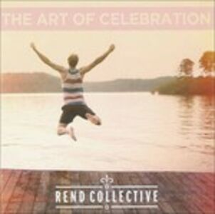 CD The Art of Celebration di Rend Collective