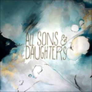 All Sons and Daughters - CD Audio di All Sons and Daughters