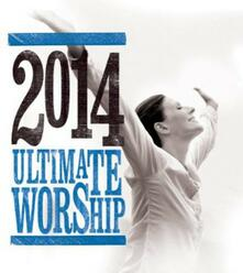 Ultimate Worship 2014 - CD Audio
