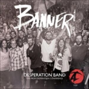 Banner - CD Audio di Desperation Band