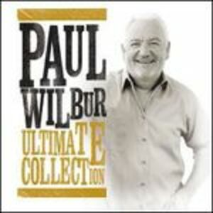 CD Ultimate Collection di Paul Wilbur