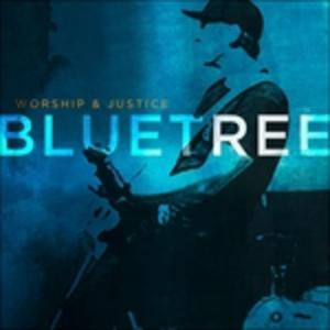 CD Worship & Justice di Bluetree