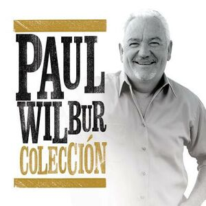 CD Coleccion di Paul Wilbur