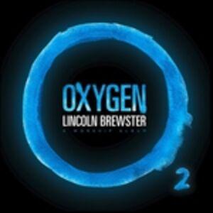 CD Oxygen di Lincoln Brewster