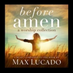 CD Before Amen. a Worship