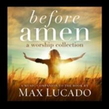 Before Amen. a Worship - CD Audio