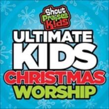 Ultimate Kids Christmas - CD Audio di Shout Praises Kids