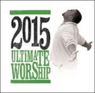 Ultimate Worship 2015 - CD Audio