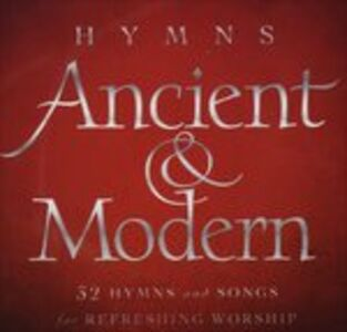 CD Hymns, Ancient & Modern