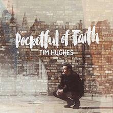 Pocketful of Faith - CD Audio di Tim Hughes